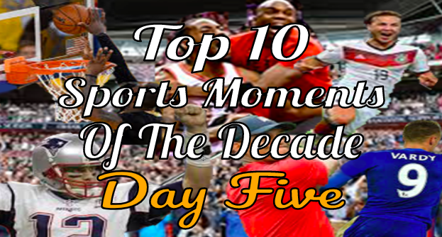 The Lance's Top Ten Sports Moments- Day Five