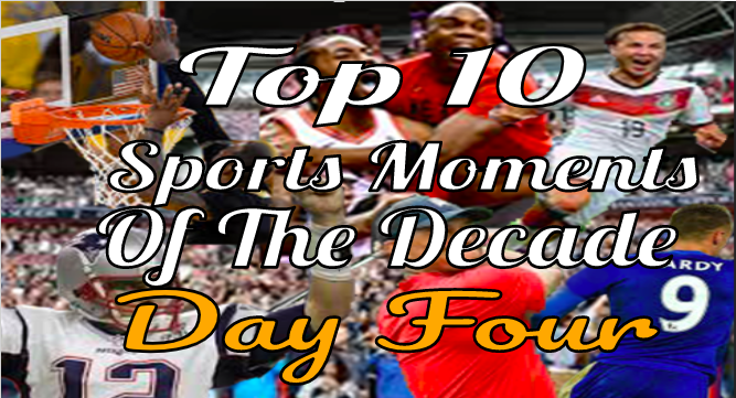 The Lance's Top Ten Sports Moments- Day Four