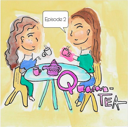 QuaranTea Episode Two